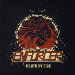 Enforcer -Death by Fire