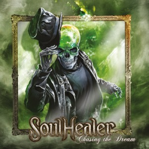 Soulhealer - Chasing the Dream