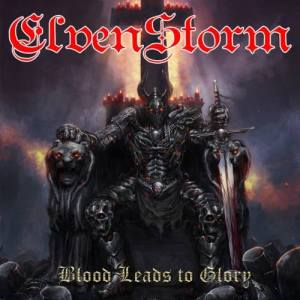 Elvenstorm - Blood Leads to Glory